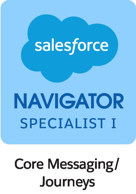 Salesforce Navigator Specialist I Core Messaging Journeys Badge